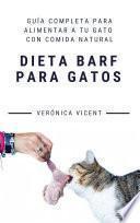 Descargar el libro libro Dieta Barf Para Gatos