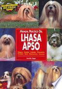 Descargar el libro libro Manual Práctico Del Lhasa Apso