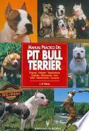 Descargar el libro libro Manual Práctico Del Pit Bull Terrier