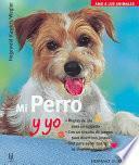 Descargar el libro libro Mi Perro Y Yo