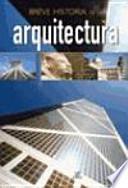 Descargar el libro libro Breve Historia De La Arquitectura