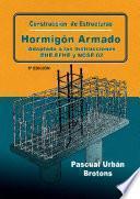 Descargar el libro libro Construcción De Estructuras De Hormigón Armado Adaptado A Las Instrucciones Eme, Efhe, Ncse Y Cte