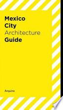 Descargar el libro libro Guía De Arquitectura, Ciudad De México