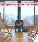 Descargar el libro libro Más Pequeños Espacios Urbanos