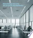 Descargar el libro libro Metodología Docente Del Proyecto Arquitectónico