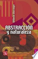 Descargar el libro libro Abstracción Y Naturaleza