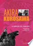 Descargar el libro libro Akira Kurosawa