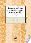 Descargar el libro libro Biología Aplicada A La Conservación Y Restauración