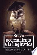 Descargar el libro libro Breve Acercamiento A La Lingüística