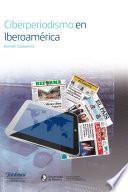 libro Ciberperiodismo En Iberoamérica