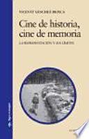 Descargar el libro libro Cine De Historia, Cine De Memoria