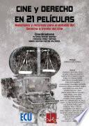 Descargar el libro libro Cine Y Derecho En 21 Películas