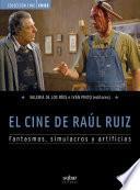 Descargar el libro libro El Cine De Raúl Ruiz