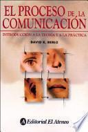 Descargar el libro libro El Proceso De La Comunicación