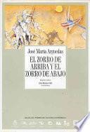 Descargar el libro libro El Zorro De Arriba Y El Zorro De Abajo