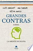 libro Grandes Contras Sobre... ...la Mente Humana