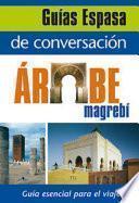 Descargar el libro libro Guía De Conversación árabe Magrebí