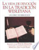 libro La Vida De Devoción En La Tradición Wesleyana