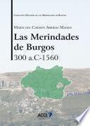Descargar el libro libro Las Merindades De Burgos 300 A.c 1560