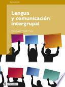 Descargar el libro libro Lengua Y Comunicación Intergrupal