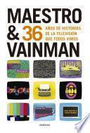 Descargar el libro libro Maestro & Vainman