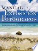 Descargar el libro libro Manual De Exposición Para Fotógrafos