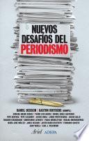 Descargar el libro libro Nuevos Desafíos Del Periodismo