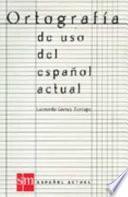 Descargar el libro libro Ortografía De Uso Del Español Actual