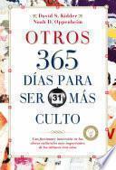 Descargar el libro libro Otros 365 Días Para Ser Más Culto