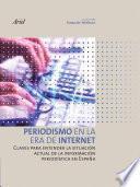 Descargar el libro libro Periodismo En La Era De Internet