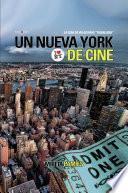 Descargar el libro libro Un Nueva York De Cine