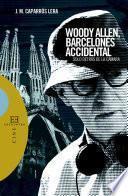 Descargar el libro libro Woody Allen, Barcelonés Accidental