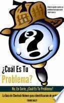 Descargar el libro libro ¿cuál Es Tu Problema?: No, En Serio, ¿cuál Es Tu Problema?