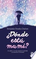 Descargar el libro libro ¿donde Está Mami?