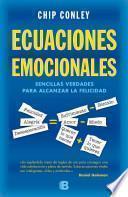 Descargar el libro libro Ecuaciones Emocionales: Sencillas Verdades Para Alcanzar La Felicidad = Emotionals Equations