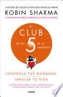 Descargar el libro libro El Club De Las 5 De La Mañana