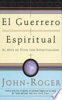 Descargar el libro libro El Guerrero Espiritual