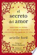 Descargar el libro libro El Secreto Del Amor