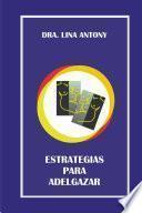 Descargar el libro libro Estrategias Para Adelgazar