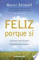 libro Feliz Porque Si