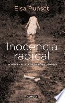Descargar el libro libro Inocencia Radical