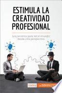 Descargar el libro libro La Creatividad Profesional