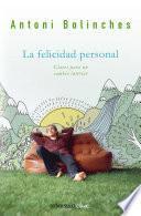 Descargar el libro libro La Felicidad Personal