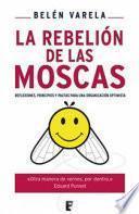 Descargar el libro libro La Rebelión De Las Moscas