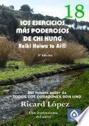 Descargar el libro libro Los Ejercicios Más Poderosos De Chi Kung Reiki Heiwa To Ai®
