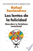 libro Los Lentes De La Felicidad / The Lens Of Happiness