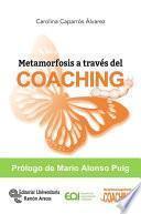 Descargar el libro libro Metamorfosis A Través Del Coaching
