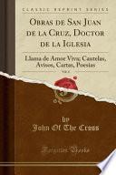 Descargar el libro libro Obras De San Juan De La Cruz, Doctor De La Iglesia, Vol. 4