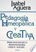 Descargar el libro libro Pedagogía Homeópatica Y Creativa