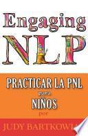 Descargar el libro libro Pnl Para Ninos